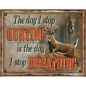 Ohio Wholesale Stop Hunting - Stop Breathing Tin Sign